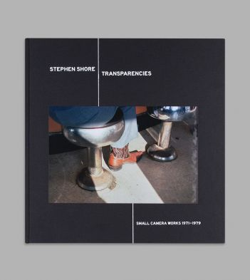 Transparencies: Small Camera Works 1971 - 1979 by Stephen Shore